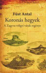 Ízelítő / A Zagyva-völgyi várak regénye