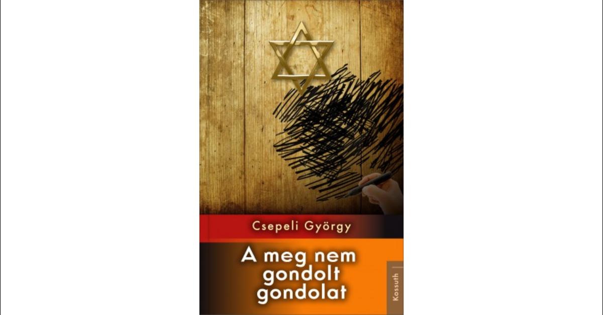 csepeli-a-meg-nem-gondolt-gondolat_könyv-guru